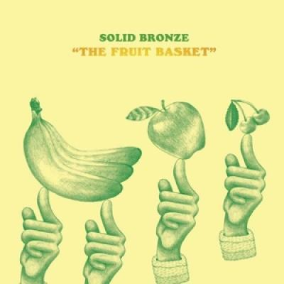 Solid Bronze - The Fruit Basket (LP+CD)