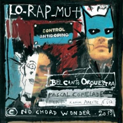 Comelade, Pascal - Lo Rap Mut (7INCH)