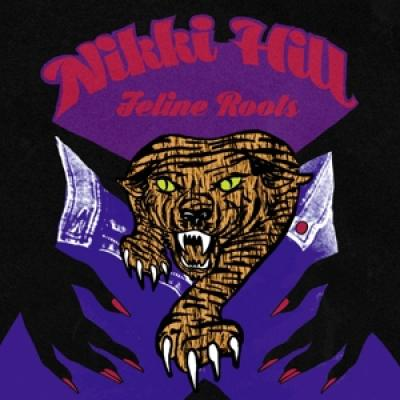 Nikki Hill - Feline Roots (LP)