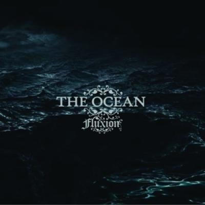 The Ocean - Fluxion (3LP)