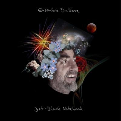 Ensemble Du Verre - Jet-Black Notebook (LP)