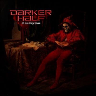 Darker Half - If You Only Knew (LP)
