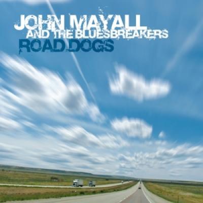 Mayall, John & The Bluesbreakers - Road Dogs