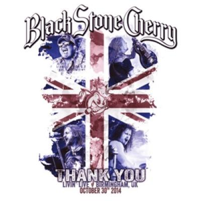 Black Stone Cherry - Thank You - Livin' Live (2CD)