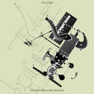 Claim - The New Industrial Ballads (LP)