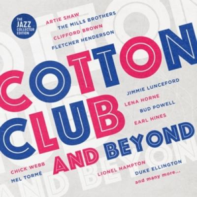 V/A - Cotton Club And Beyond (2CD)
