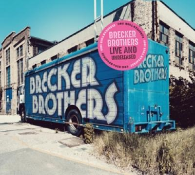 Brecker Brothers - Live And Unreleased (2LP)