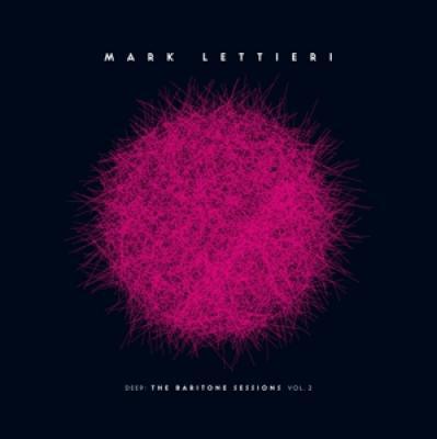 Lettieri, Mark - Deep: The Baritone Sessions Vol.2 (LP)
