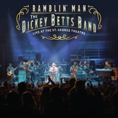 Betts, Dickey - Ramblin' Man (Live At The St. George Theatre) (2LP)
