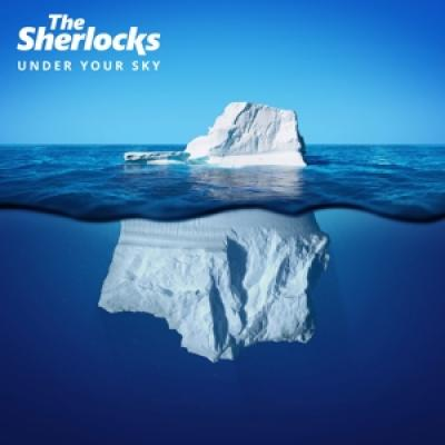 Sherlocks - Under Your Sky (LP)