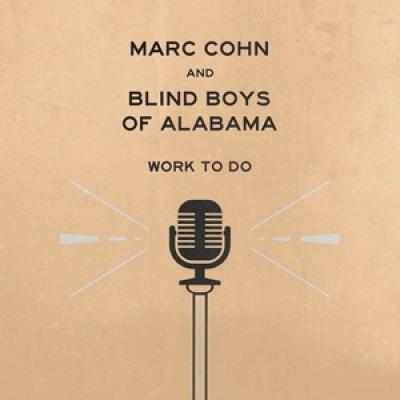 Cohn, Marc & Blind Boys Of Alabama - Work To Do
