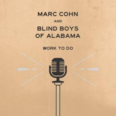 Cohn, Marc & Blind Boys Of Alabama - Work To Do (LP)