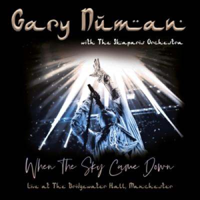 Numan, Gary & The Skaparis Orchestra - When The Sky Came Down (At The Bridgewater Hall, Manchester) (2CD+DVD)