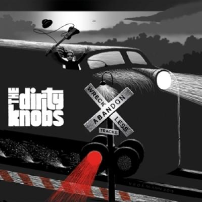 Dirty Knobs - Wreckless Abandon (2LP)
