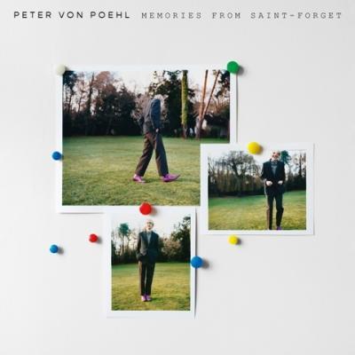 POEHL, PETER VON - Memories From Saint-Forget (LP)