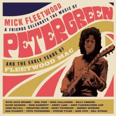 Fleetwood, Mick & Friends - Celebrate The Music Of Peter Green And The Early Years Of Fleetwood Mac (2CD)
