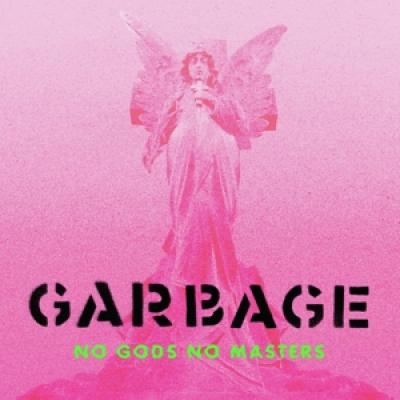 Garbage - No Gods No Masters (2CD)
