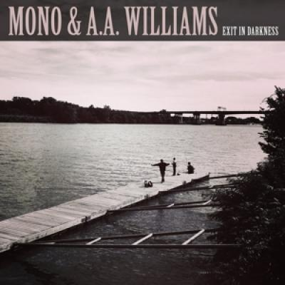 Mono & A.A. Williams - Exit In Darkness (10INCH)