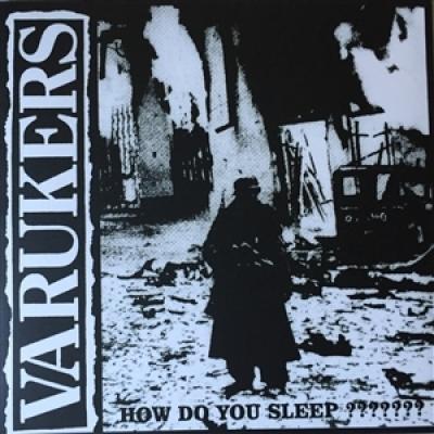 Varukers - How Do You Sleep??????? (LP)