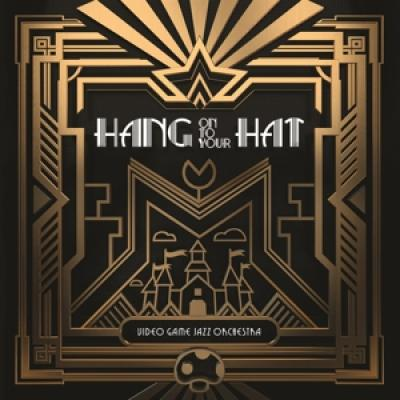 Video Game Jazz Orchestra - Hang On To Your Hat (2LP)