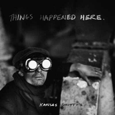 Kansas Smitty'S - Things Happened Here