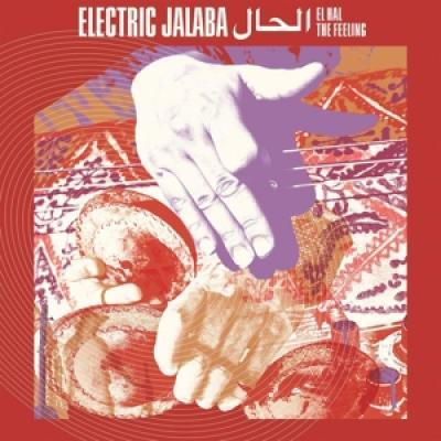 Electric Jalaba - El Hal/The Feeling (LP)