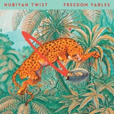 Nubiyan Twist - Freedom Fables