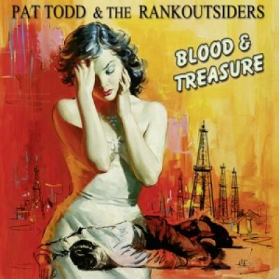 Pat Todd & The Rankoutsiders - Blood & Treasure (LP)