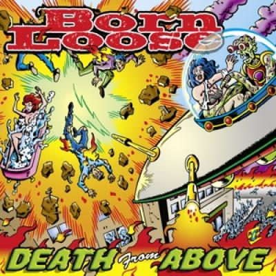Born Loose - Death From Above (10INCH)