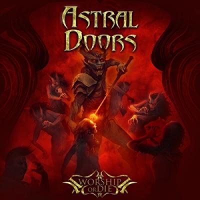 Astral Doors - Worship Or Die LP