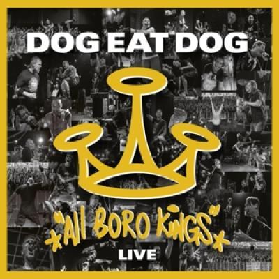 Dog Eat Dog - All Boro Kings - Live (#NAAM?)