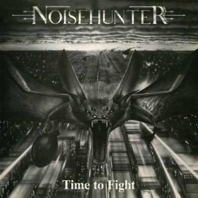 Noisehunter - Time To Fight (Transparent Blood Red Vinyl) (LP)