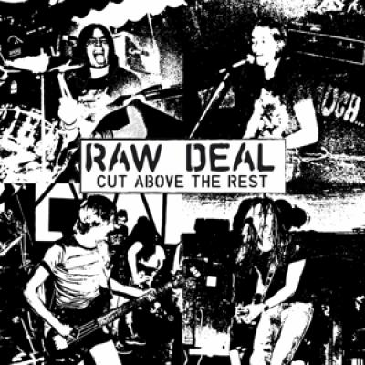 Raw Deal - Cut Above The Rest (LP)