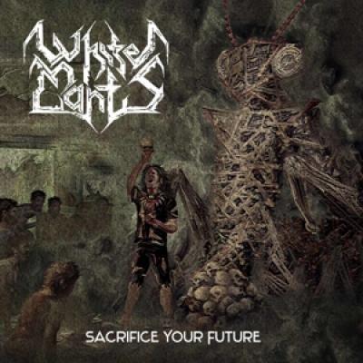 White Mantis - Sacrifice Your Future (White Vinyl) (LP)
