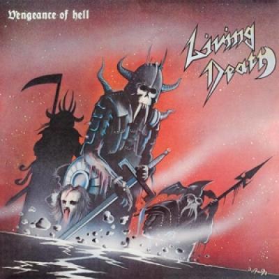 Living Death - Vengeance Of Hell (Blood Red Vinyl) (LP)