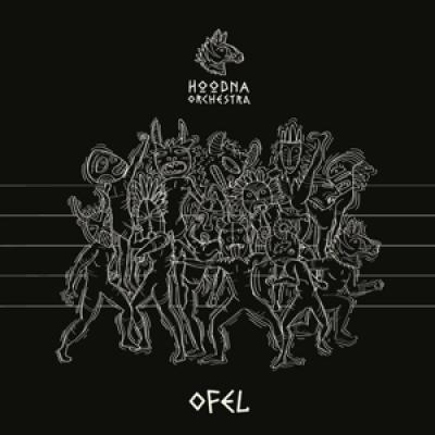 Hoodna Orchestra - Ofel LP