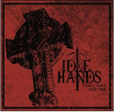 Idle Hands - Don'T Waste Your Time (Red/Black Smoke Vinyl) (LP)