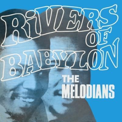 Melodians - Rivers Of Babylon