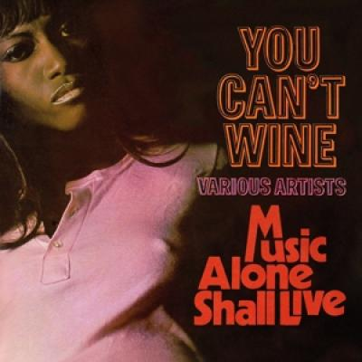 V/A - You Can'T Wine / Music Alone Shall Live (2CD)
