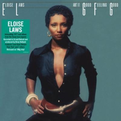Laws, Eloise - Ain'T It Good Feeling Good (LP)