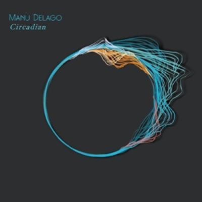 Delago, Manu - Circadian (LP)