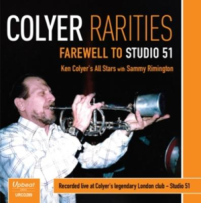 Colyer, Ken All Stars - Colyer Rarities - Farewell To Studio 51