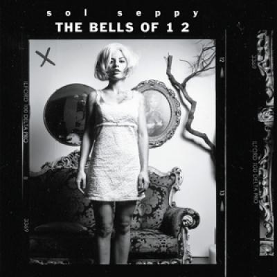 Sol Seppy - Bells Of 1 2