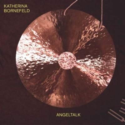 Bornefeld, Katherina - Angeltalk