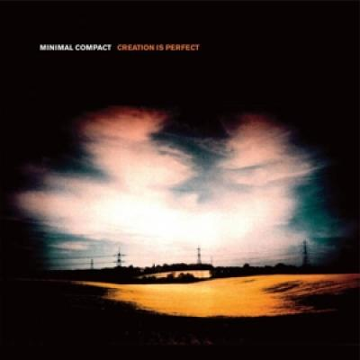 Minimal Compact - Creation Is Perfect (CD+BOOK)
