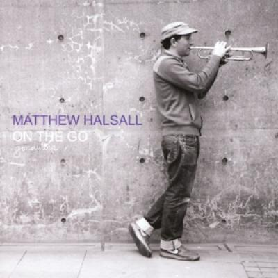 Matthew Halsall - On The Go (Special Edition)