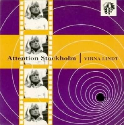 Lindt, Virna - Attention Stockholm