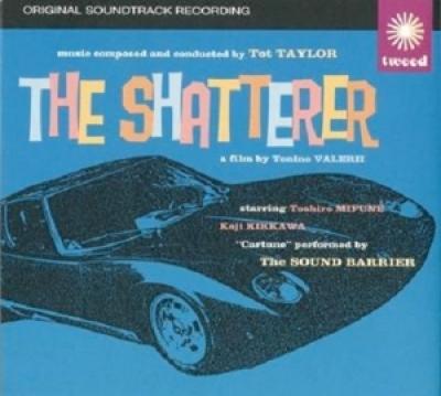 Taylor, Tot - Shatterer