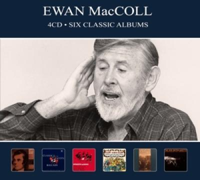 Maccoll, Ewan - Six Classic Albums (4CD)