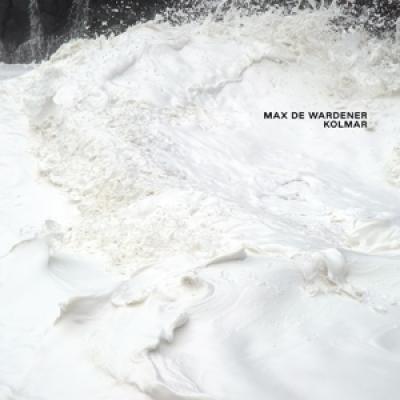 Wardener, Max De - Kolmar (LP)